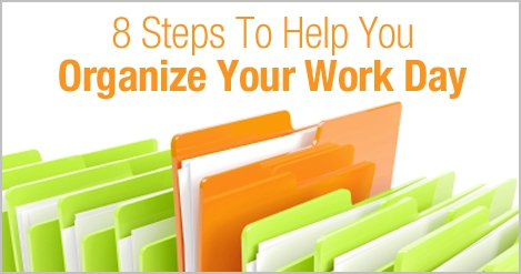 8_Steps_to_Organize_your_Work_Day.jpg