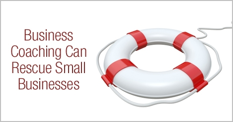 Business Coaching Article | Business Coaching Can Rescue Small Businesses