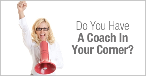 Business Coaching Article | Do You Have A Coach In Your Corner?