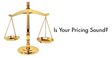 Is Your Pricing Sound?