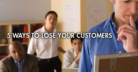 5 Ways to Lose Your Customers by Brad Sugars