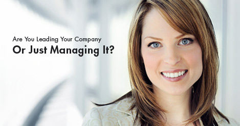 Are_You_Leading_Your_Company_Or_Just_Managing_It.jpg