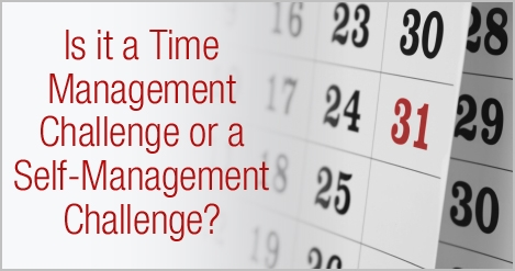 Is_it_a_Time_Management_Challenge_or_a_Self_Management_Challenge.jpg