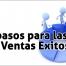 Los_pasos_para_las_Ventas_Exitosas.jpg