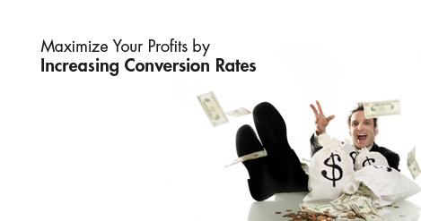 Maximize_Your_Profits_by_Increasing_Conversion_Rates_1.jpg