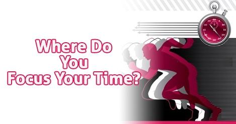 Where_Do_You_Focus_Your_Time_4.jpg